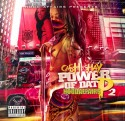 Ca$h Shay - Power Of Dat P 2 mixtape cover art