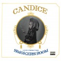 Candice - Live From The Smoker's Room mixtape cover art