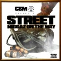 Cant Stop Musik - Street Niggas On The Way mixtape cover art