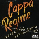 Cappa Regime - Somebody Somewhere EP mixtape cover art