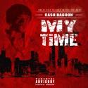 Cash DaGoon - My Time mixtape cover art