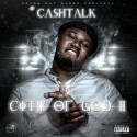 Cashtalk - City Of God II mixtape cover art