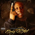 Cashville Young T - Ready Or Not mixtape cover art