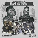 Casino - Frank Matthews mixtape cover art