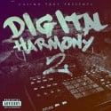 Casino Troy & Danny Smitherz - Digitial Harmony 2 mixtape cover art