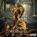 Cassidy - Da Barbarian mixtape cover art