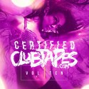 Certified Clubtapes, Vol. 10 mixtape cover art