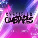 Certified Clubtapes, Vol. 13 mixtape cover art