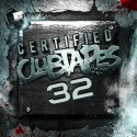 Certified Clubtapes, Vol. 32 mixtape cover art