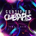 Certified Clubtapes, Vol. 6 mixtape cover art