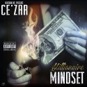 Ce'zar - Millionaire Mindset mixtape cover art