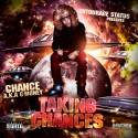 Chance (C-Money) - Taking Chances mixtape cover art