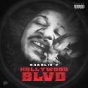 Charlie P - Hollywood Blvd mixtape cover art