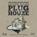 Chase Kash - Plug Houze mixtape cover art