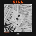 Chaz French - Kill Vol. 1: A DMV Original mixtape cover art