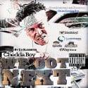 Chedda Boy - We Got Next mixtape cover art