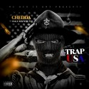 Chedda Da Connect - Trap USA mixtape cover art