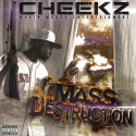 Cheekz - Mass Destruction mixtape cover art