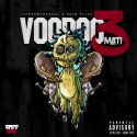 Cheez Bankroll & Esco Flick - Voodoomati 3 mixtape cover art