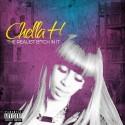Chella H - The Realist B*tch In It mixtape cover art