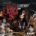 Chief Keef - Back From The Dead 2 mixtape cover art