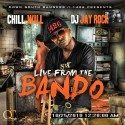 Chill Will - Live From The Bando mixtape cover art