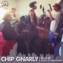 Chip Gnarly - G.O.D. (Guilty Of Dedication) mixtape cover art