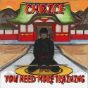 Choice - You Need More Training mixtape cover art