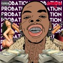 Choppa Lu - Probation mixtape cover art