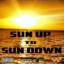 Chupie! - Sun Up To Sun Down mixtape cover art