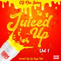 CJ Da Juice - Juiced Up mixtape cover art
