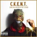 C.K.E.N.T. - Corey Killed Every N*GG*$ Track mixtape cover art