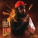 Colo Tha Hoodstar - No Love mixtape cover art