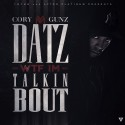 Cory Gunz - Datz WTF I'm Talkin' Bout mixtape cover art