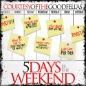 Courtesy Of The Goodfellas - 5 Days Til The Weekend EP mixtape cover art