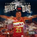 Crazii Da Don - Bigger Than Big mixtape cover art