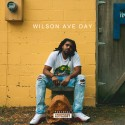 Cream Dinero - Wilson Ave Day mixtape cover art