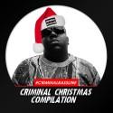 Criminal Bassline - Criminal Christmas Compilation mixtape cover art