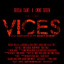Crucial Taunt & Smoke Screen -  Vices EP (Many Dark Days, Lotta Bright Nights) mixtape cover art