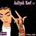 Cuban Doll - Aaliyah Keef  mixtape cover art
