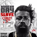 Curley The 5th - Modern Day Slave mixtape cover art