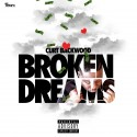 Curt Backwood - Broken Dreams mixtape cover art