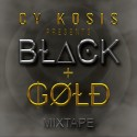 Cy Kosis - Black & Gold Mixtape mixtape cover art