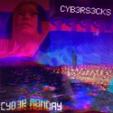 CYB3RS3CKS - Cyb3r Monday EP mixtape cover art