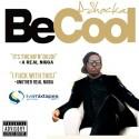 D-Shocka - Be Cool  mixtape cover art