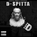 D Spitta - Dope D mixtape cover art