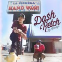 Da$h & Retch - La Cienega mixtape cover art