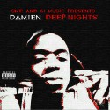 Damien - Deep Nights mixtape cover art
