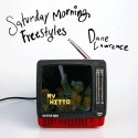 Dane Lawrence - Saturday Morning Freestyles mixtape cover art