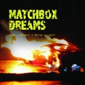 Dane Lawrence & Brian Allonce - Matchbox Dreams mixtape cover art